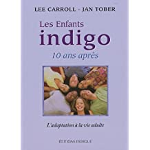 Les enfants indigo 10 ans après : L'adaptation à la vie adulte