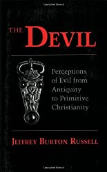 The Devil: Perceptions of Evil from Antiquity to Primitive Christianity (Cornell Paperbacks)