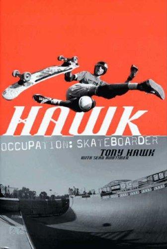 Hawk: Occupation: Skateboarder (Skate My Friend, Skate) (English Edition)