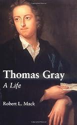 Thomas Gray: A Life
