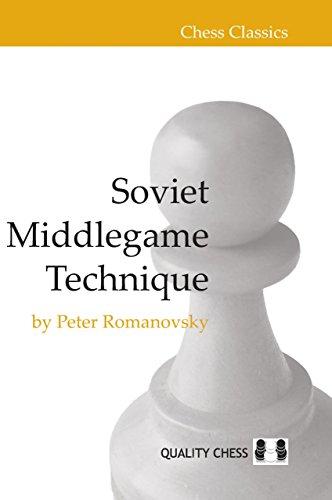 Soviet Middlegame Technique (Chess Classics) por P. A. Romanovskii