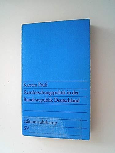 Kernforschungspolitik in der Bundesrepublik Deutschland (Projekt Wissenschaftsplanung)