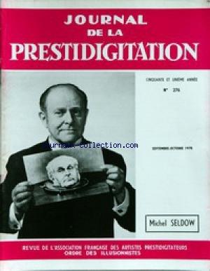 JOURNAL DE LA PRESTIDIGITATION [No 276] du 01/09/1970 - MICHEL SELDOW.
