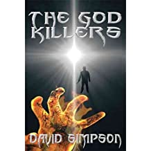 [The God Killers [ THE GOD KILLERS ] By Simpson, David ( Author )Jun-30-2011 Paperback