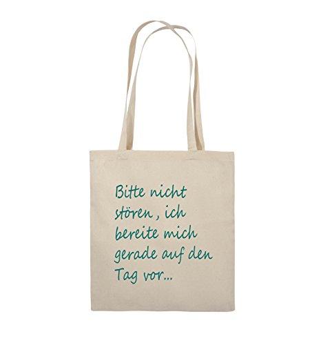 Comedy Bags - Bitte nicht stören, ich bereite mich gerade auf den Tag vor. - Jutebeutel - lange Henkel - 38x42cm - Farbe: Schwarz / Silber Natural / Türkis