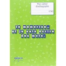 Je mémorise et je sais écrire des mots CM2 : Livre du maître et cahier de l'élève
