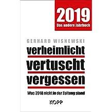 verheimlicht – vertuscht – vergessen 2019: Was 2018 nicht in der Zeitung stand
