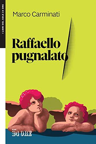 RAFFAELLO PUGNALATO (Italian Edition)