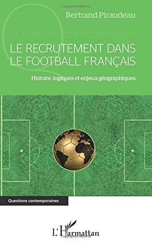 Le recrutement dans le football français