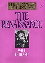 Renaissance: The Story of Civilization: 5