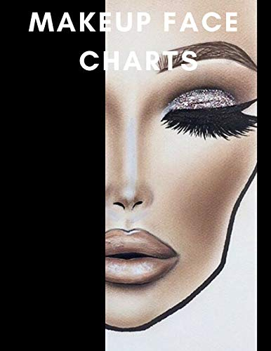 Makeup Face Charts: A Bold Blank Paper Practice Face Chart For Professional Makeup Artists -