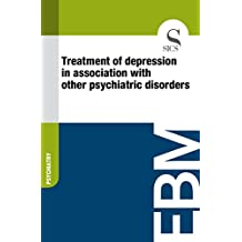 Treatment of Depression in Association with Other Psychiatric Disorders