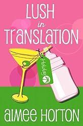 Lush in Translation