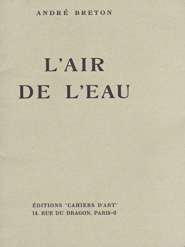 L'Air de l'eau par André Breton, Dominique Rabourdin (Broché)