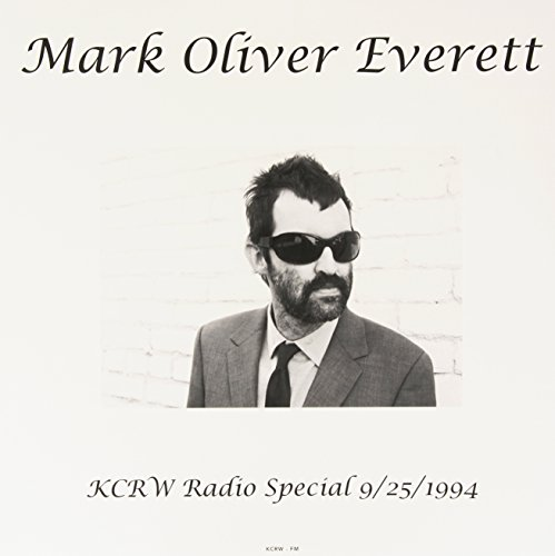 Mark Oliver Everett ‎– KCRW Radio Special 9/25/1994
