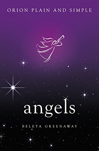 Angels, Orion Plain and Simple (English Edition)