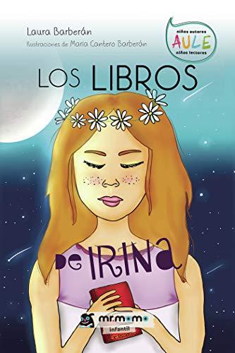 Los libros de Irina eBook: Laura Barberán: Amazon.es: Tienda Kindle
