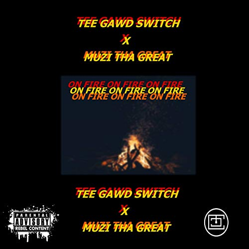 Switch Tee (On Fire [Explicit])