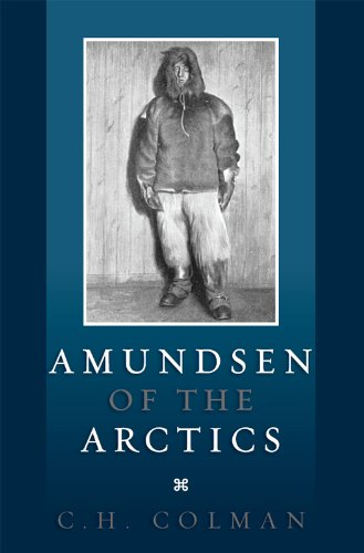 AMUNDSEN OF THE ARCTICS