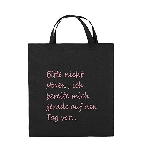 Comedy Bags - Bitte nicht stören, ich bereite mich gerade auf den Tag vor. - Jutebeutel - kurze Henkel - 38x42cm - Farbe: Schwarz / Pink Schwarz / Rosa