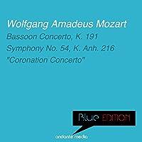 Blue Edition - Mozart: Bassoon Concerto, K. 191 & Piano Concerto No. 26