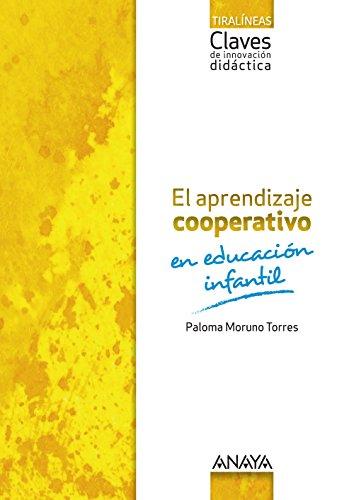 El aprendizaje cooperativo en Educación Infantil. - 9788469828823