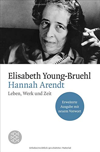 Buchseite und Rezensionen zu 'Hannah Arendt: Leben, Werk und Zeit. Erweiterte Ausgabe mit neuem Vorwort' von Elisabeth Young-Bruehl
