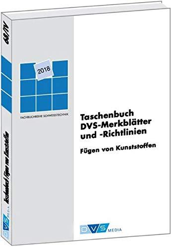 Taschenbuch DVS-Merkblätter und -Richtlinien Fügen von Kunststoffen: DVS-Fachbücher, Band 68/4