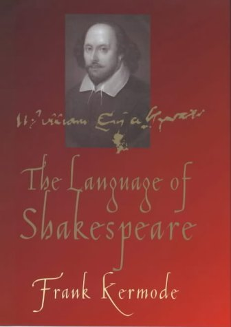 Shakespeare's Language by Frank Kermode (2000-04-27)