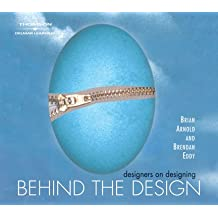 Behind the Design: Designers on Designing with the Adobe Creative Suite (Design Concepts)