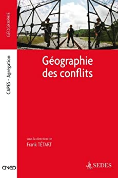 Géographie des conflits : Capes - Agrégations (Cned/Sedes Concours) par [Tétart, Frank]