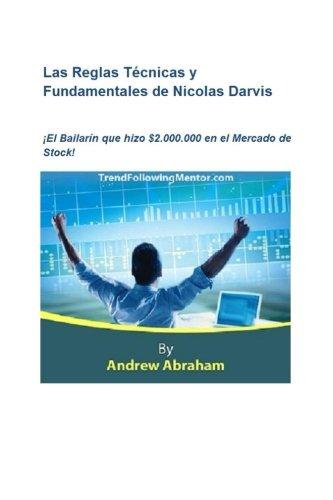 Portada del libro Las Reglas Tecnicas y Fundamentales de Nicolas Darvis (Trend Following Mentor)