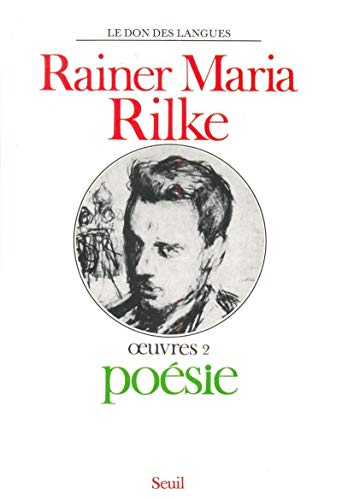 Oeuvres 2 poesie par Rainer maria Rilke