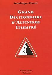 Grand dictionnaire d'alpinisme illustré : Alpinisme/langage courant