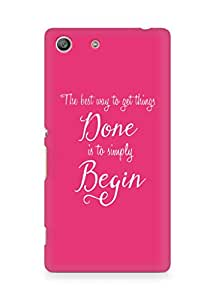 AMEZ the best way to get things done is to begin Back Cover For Sony Xperia M5