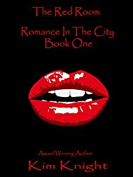The Red Room, Romance In The City: Steamy Romance Short Stories