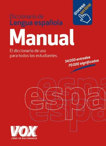 Diccionario Manual de la Lengua Española (Vox - Lengua Española - Diccionarios Generales) por Larousse Editorial