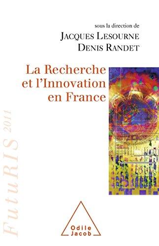 La Recherche et l'Innovation en France: FutuRIS 2011