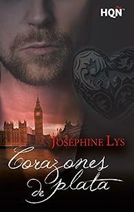 Corazones de plata par Josephine Lys