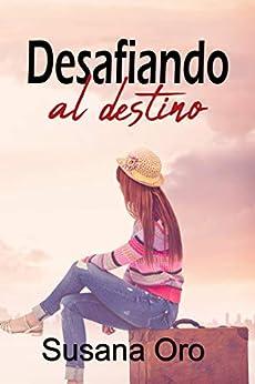 Desafiando al destino – Susana Oro (Rom) 41LmT4qLhaL._SY346_