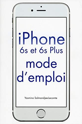 iPhone 6S & 6S Plus Mode d'emploi