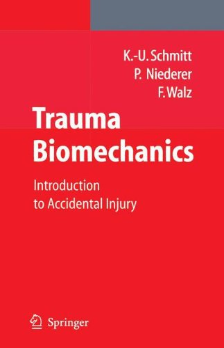 Trauma Biomechanics: Introduction to Accidental Injury