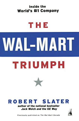 the-wal-mart-triumph-inside-the-worlds-1-company