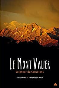 Le mont Valier : Seigneur du Couserans par Alain Bourneton