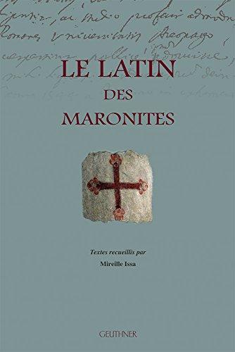 Le Latin Des Maronites par Mireille Issa