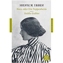 Nora oder Ein Puppenheim / Hedda Gabler: Dramen (Fischer Klassik)