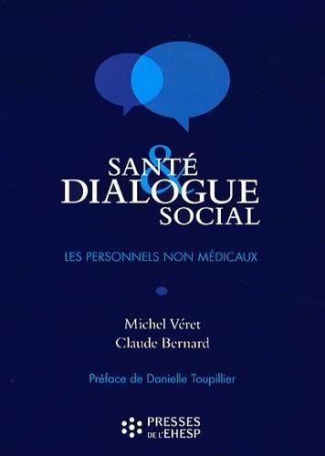 Santé et dialogue social : Les personnels non médicaux