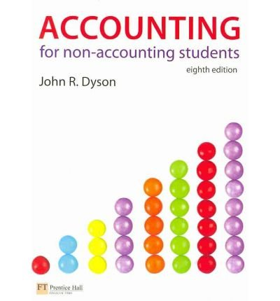 [ ACCOUNTING FOR NON-ACCOUNTING STUDENTS ] by Dyson, John R. ( Author ) [ May- 20-2010 ] [ Paperback ]
