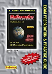 Mathematics SL Exam Preparation and Practice Guide (Mathematics for the International Student (IB Diploma))