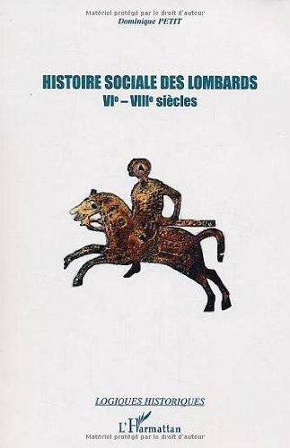 Histoire sociale des Lombards (VIe-VIIIe siècles)